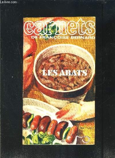 LES CARNETS DE FRANCOISE BERNARD- N°23- LES ABATS- Revue de cuisine pratique pour une alimentation moderne