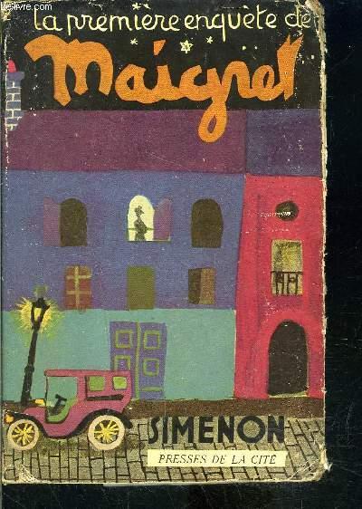 LA PREMIERE ENQUETE DE MAIGRET- 1913