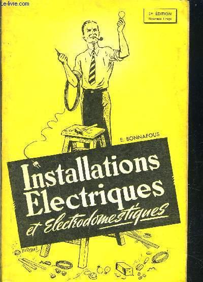 INSTALLATIONS ELECTRIQUES ET ELECTRODOMESTIQUES