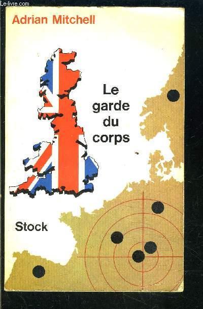 LE GARDE DU CORPS