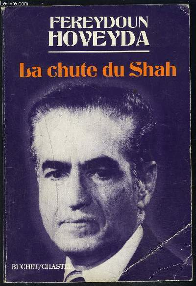 LA CHUTE DU SHAH