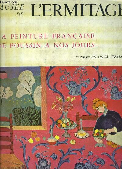 MUSEE DE L ERMITAGE- LA PEINTURE FRANCAISE DE POUSSIN A NOS JOURS