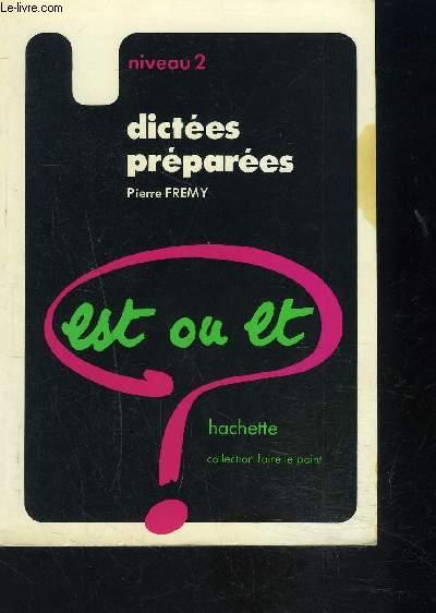 DICTEES PREPAREES- EST OU ET- NIVEAU 2