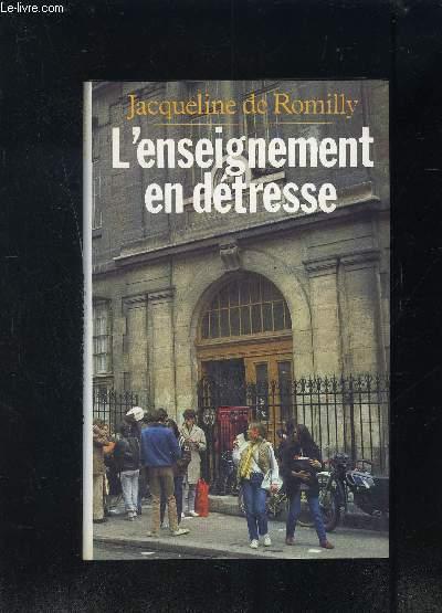 L ENSEIGNEMENT EN DETRESSE