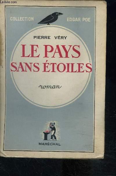 LE PAYS SANS ETOILES