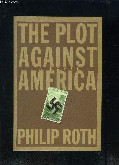 THE PLOT AGAINST AMERICA- Texte en anglais