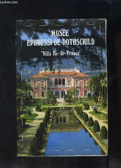 MUSEE EPHRUSSI DE ROTHSCHILD- VILLA ILE DE FRANCE