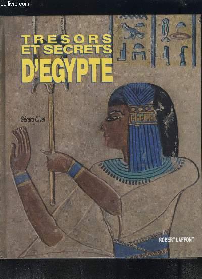 TRESOR ET SECRETS D EGYPTE- ENVOI DE L AUTEUR