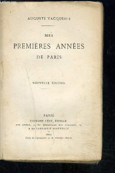 MES PREMIERES ANNEES DE PARIS