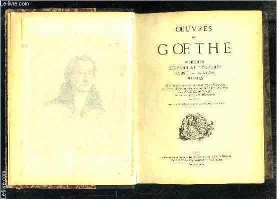 OEUVRES DE GOETHE- WERTHER- HERMANN ET DOROTHEE- FAUST- MIGNON- POESIES