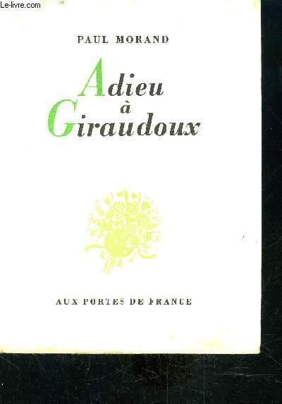 ADIEU A GIRAUDOUX