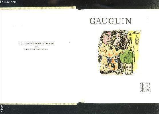 GAUGUIN- ETUDE BIOGRAPHIQUE ET CRITIQUE- LE GOUT DE NOTRE TEMPS