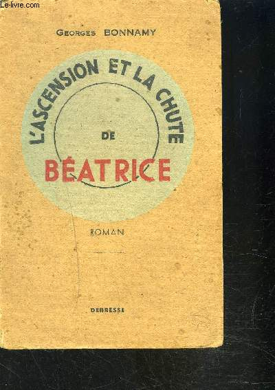 L ASCENSION ET LA CHUTE DE BEATRICE