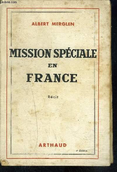 MISSION SPECIALE EN FRANCE