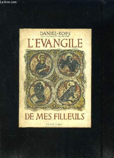 L EVANGILE DE MES FILLEULS