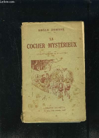 LE COCHER MYSTERIEUX