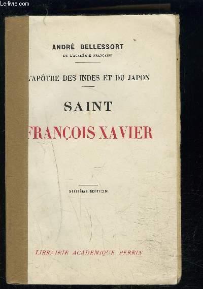 L APOTRE DES INDES ET DU JAPON- SAINT FRANCOIS XAVIER