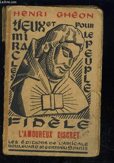 L AMOUREUX DISCRET- COMEDIE EN 3 ACTES