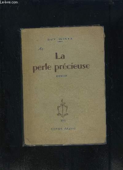 LA PERLE PRECIEUSE