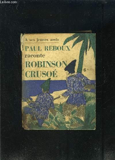 PAUL REBOUX RACONTE ROBINSON CRUSOE