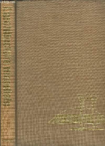 LE GRAND LIVRE DE L ARCHITECTURE MONDIALE- Les mondes exotiques- L'antiquité- Le Moyen Age- L'époque moderne- L'époque contemporaine- Glossaire- Index- Les auteurs