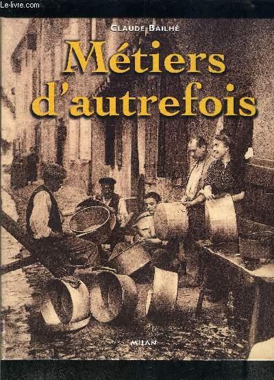 METIERS D AUTREFOIS