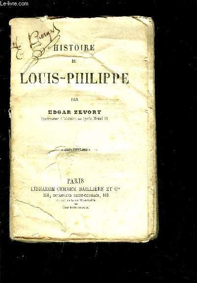 HISTOIRE DE LOUIS PHILIPPE