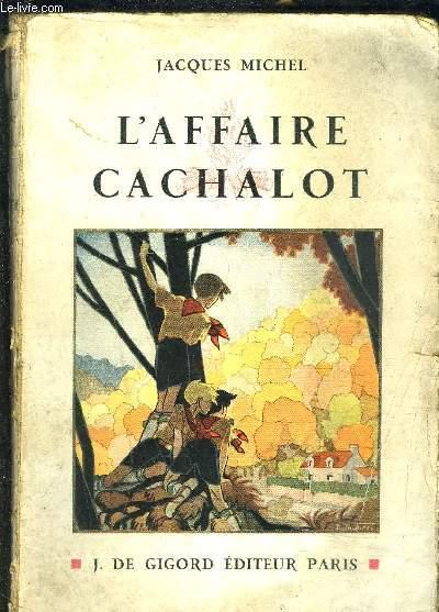 L AFFAIRE CACHALOT