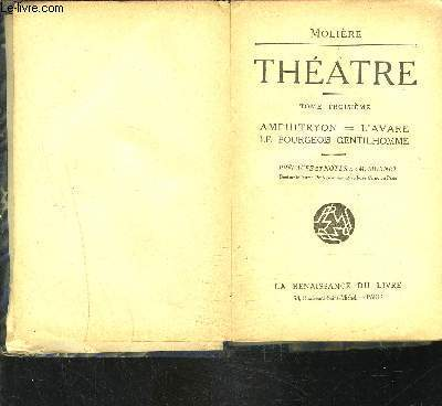 THEATRE TOME 3- AMPHYITRYON- L AVARE- LE BOURGEOIS GENTILHOMME