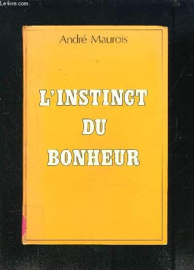 L INSTINCT DU BONHEUR