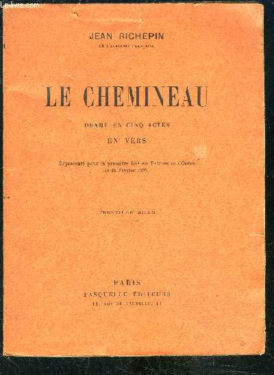 LE CHEMINEAU - DRAME EN 5 ACTES EN VERS
