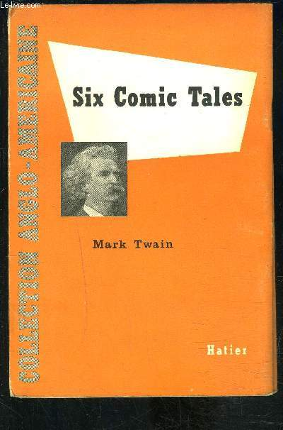 SIX COMIC TALES- COLLECTION ANGLO AMERICAINE- Texte en anglais