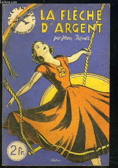 LA FLECHE D ARGENT