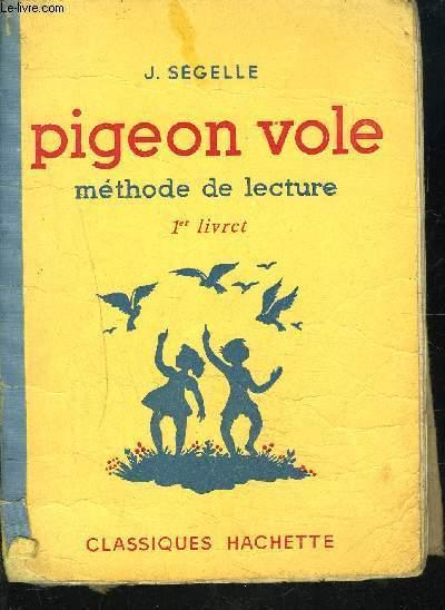 PIGEON VOLE METHODE DE LECTURE 1er livret