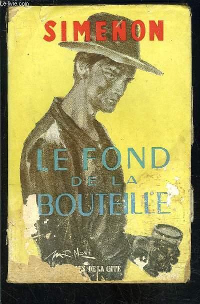 LE FOND DE LA BOUTEILLE