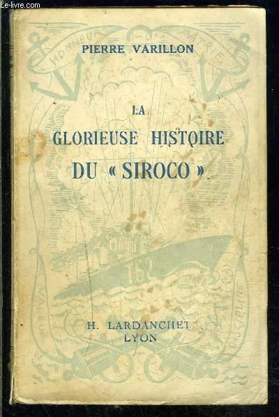 LA GLORIEUSE HISTOIRE DU SIROCO- ENVOI DE L AUTEUR