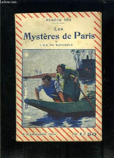 LES MYSTERES DE PARIS TOME V- L ILE DU RAVAGEUR