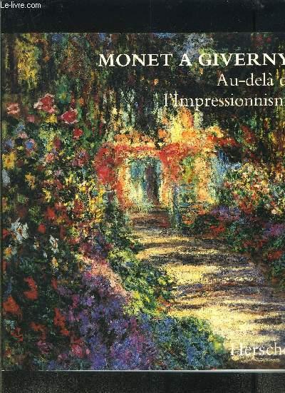 MONET A GIVERNY: AU DELA DE L IMPRESSIONNISME