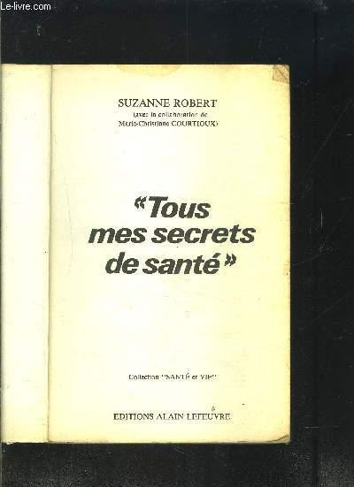 TOUS MES SECRETS DE SANTE