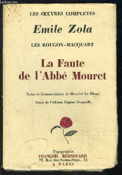LA FAUTE DE L ABBE MOURET- LES ROUGON- MACQUART- LES OEUVRES COMPLETES
