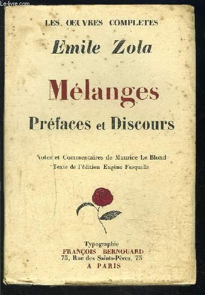MELANGES- PREFACES ET DISCOURS - LES OEUVRES COMPLETES