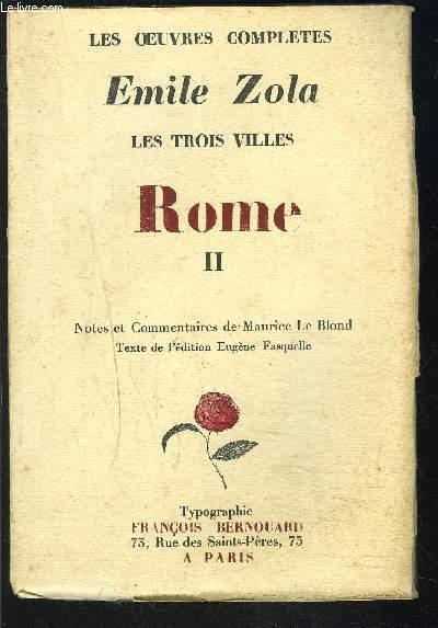 LES TROIS VILLES- ROME II - LES OEUVRES COMPLETES