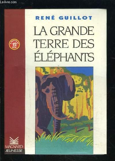 LA GRANDE TERRE DES ELEPHANTS