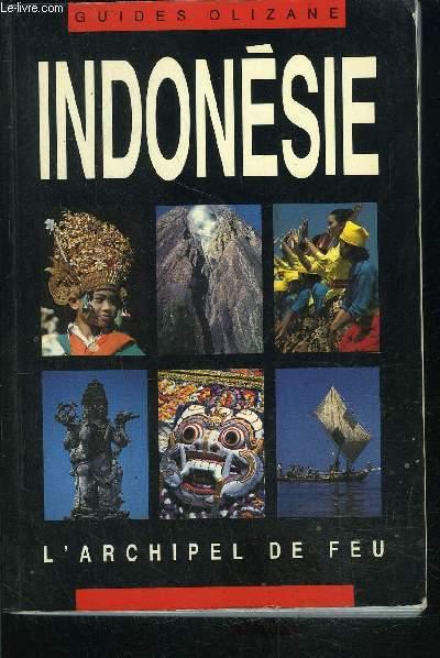 GUIDES OLIZANE- INDONESIE L ARCHIPEL DE FEU