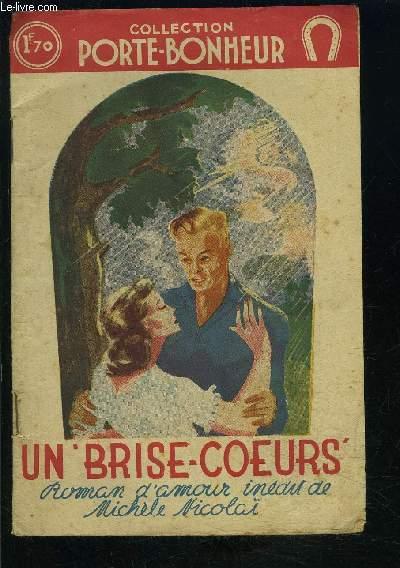 UN BRISE COEURS- COLLECTION PORTE BONHEUR
