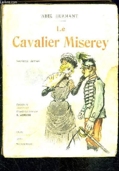 LE CAVALIER MISEREY