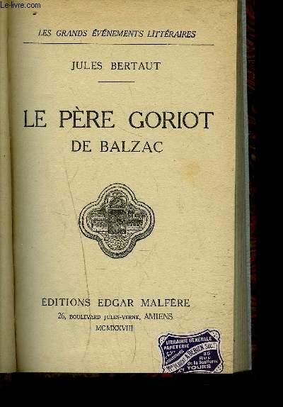 LE PERE GORIOT DE BALZAC