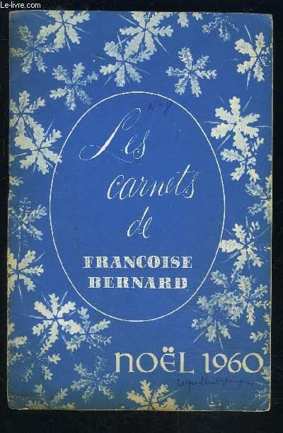 LES CARNETS DE FRANCOISE BERNARD- Noël 1960- Au pays des 22 cantons- Menus d'hiver...