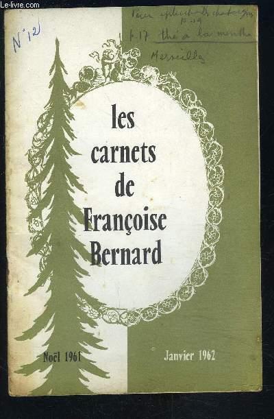 LES CARNETS DE FRANCOISE BERNARD- Noël 1961- Le couvert des jours de fêtes et ses petits mystères...