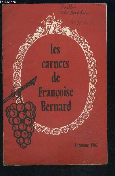 LES CARNETS DE FRANCOISE BERNARD- Automne 1962- La conservation des aliments- faisan farci aux noix...